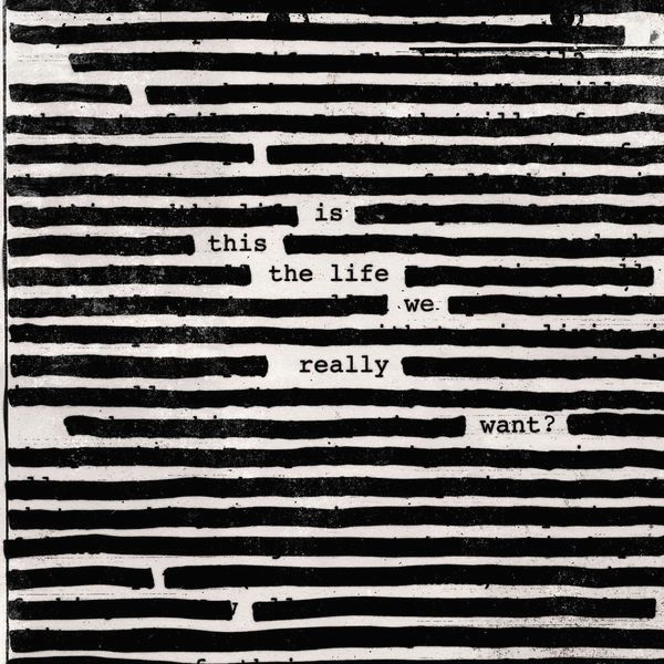 roger waters is this the-life-we-really-want